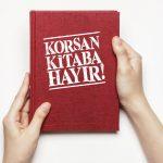 KORSAN KİTAP VE YAYINCILIĞA KARŞI DİKKATLİ OLALIM